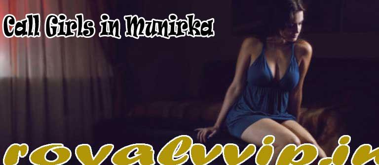 Call Girls in Munirka