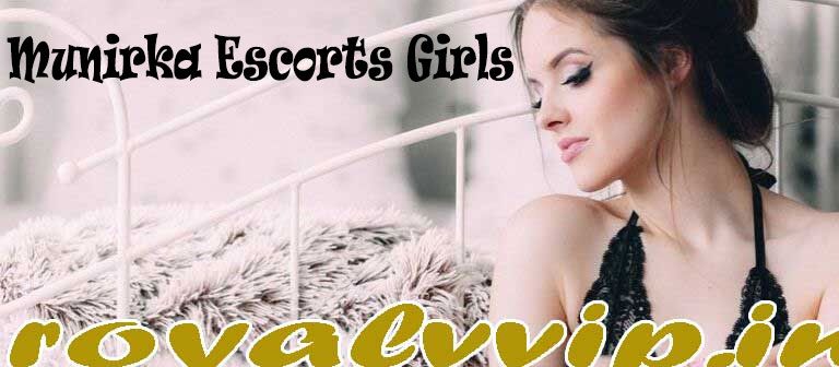 Munirka Escorts Girls