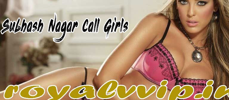 Subhash Nagar Call Girls